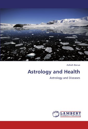 Astrology and Health Astrology and Diseases