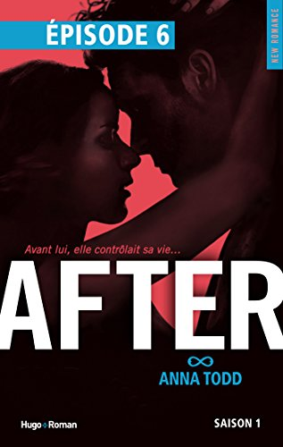 Anna Todd - After Saison 1 Episode 6