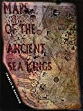 img - for Maps of the Ancient Sea Kings book / textbook / text book