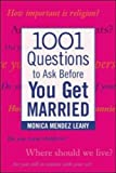 img - for 1001 Questions to Ask Before You Get Married by Leahy, Monica Mendez (2004) Paperback book / textbook / text book