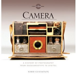 Camera: A History of Photography from Daguerreotype to Digital [Hardcover] PDF