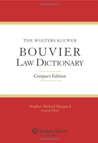 the-wolters-kluwer-bouvier-law-dictionary-compact-edition-by-stephen-m-sheppard-2011-07-29