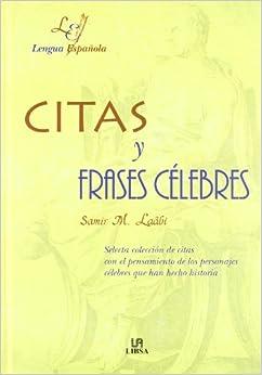 Citas y frases celebres (Letras Españolas): Amazon.es