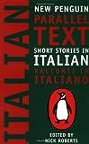 Short Stories in Italian: New Penguin Parallel Text (New Penguin Parallel Texts) (Italian Edition)