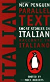 Short Stories in Italian: New Penguin Parallel Text (New Penguin Parallel Texts)