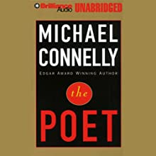 The Poet (       UNABRIDGED) by Michael Connelly Narrated by Buck Schirner