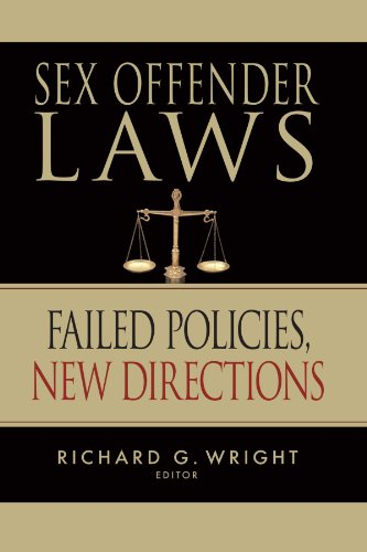 Sex Offender Laws: Failed Policies, New Directions