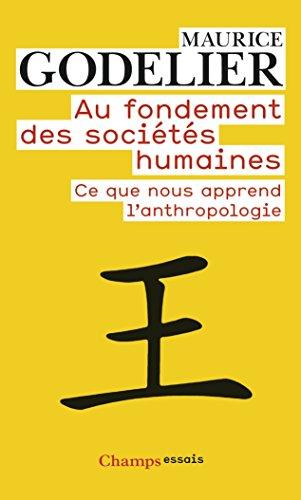 au-fondement-des-societes-humaines-ce-que-nous-apprend-lanthropologie