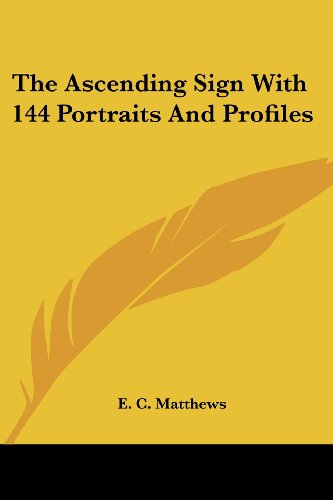 The Ascending Sign with 144 Portraits and Profiles PDF