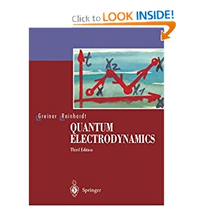 Quantum Electrodynamics  by Walter Greiner