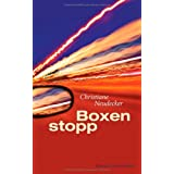 "Boxenstopp: Romanvon ""Christiane Neudecker"""