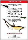 Guida dei mammiferi marini del Mediterraneo