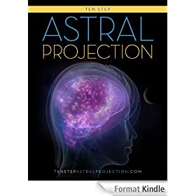 Ten Step Astral Projection (English Edition)