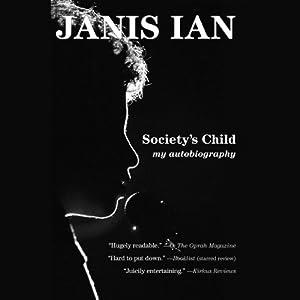 Society's Child: My Autobiography | [Janis Ian]