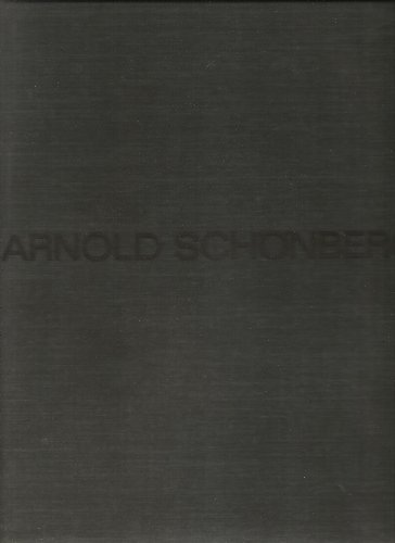 Sämtliche Werke (Abteilung I, Lieder und Kanons, Reihe A, Band 1, Liefer mit Klavierbegleitung), Arnold Schönberg