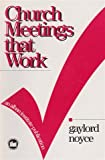 img - for Church Meetings That Work book / textbook / text book