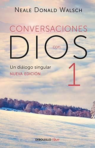 Conversaciones con Dios / Conversations With God  [Walsch, Neale Donald] (Tapa Blanda)