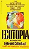 Ecotopia the Notebooks and Reports of Will (0553136232) by Callenbach, Ernest