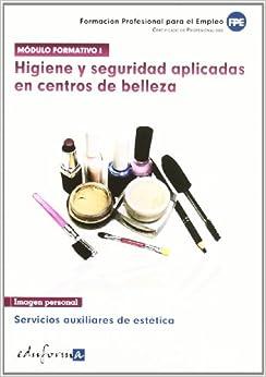 Módulo formativo 1. Higiene y seguridad aplicadas en centros de