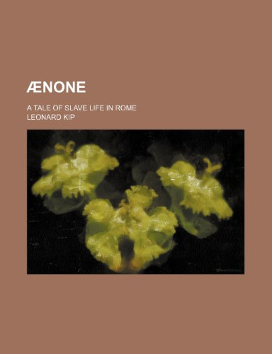 Ænone; a tale of slave life in Rome