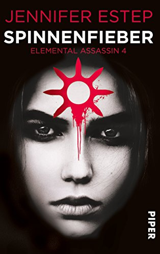 Jennifer Estep - Spinnenfieber: Elemental Assassin 4