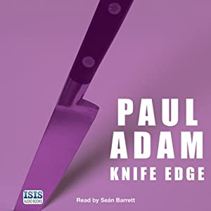 Knife Edge | [Adam Paul]