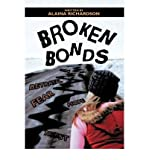 img - for [ [ [ Broken Bonds [ BROKEN BONDS ] By Richardson, Alaina ( Author )Mar-01-2009 Paperback book / textbook / text book