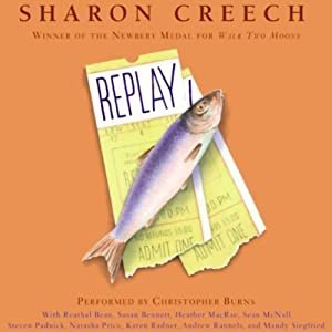 Replay | [Sharon Creech]