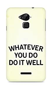 AMEZ whatever you do do it welly Back Cover For Coolpad Note 3