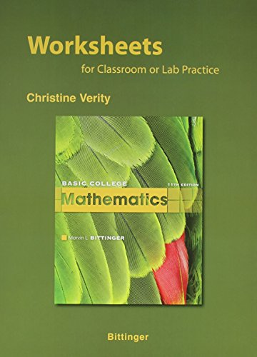 Worksheets for Basic College Mathematics Plus MyMathLab Student Access Kit (11th Edition)