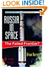 Russia in Space: The Failed Frontier?