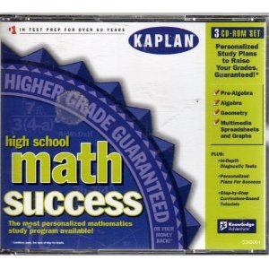 High School Math Success - Kaplan. Pre-Algebra, Algebra, Geometry, Multimedia Spreadsheets and Graphs. CD-ROM