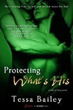Protecting What's His (A Line of Duty Novel) (Entangled Brazen)