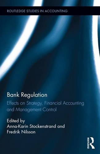 bank-regulation-effects-on-strategy-financial-accounting-and-management-control-routledge-studies-in