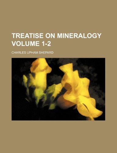 Treatise on mineralogy Volume 1-2