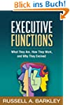 Executive Functions: What They Are, H...