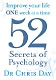 img - for 52 Secrets of Psychology: Improve Your Life One Week At a Time book / textbook / text book