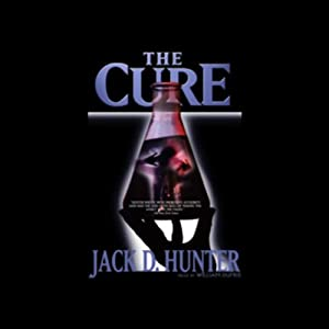 The Cure | [Jack D. Hunter]