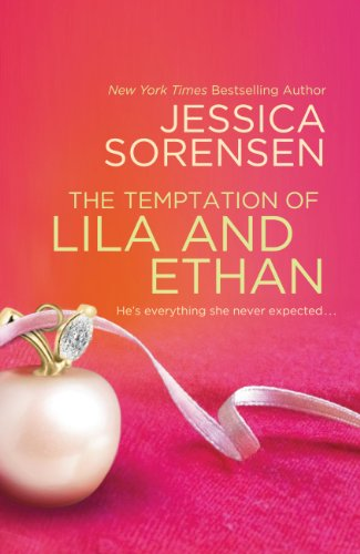 The Temptation of Lila and Ethan (Ella and Micha) by Jessica Sorensen