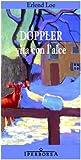 Doppler. Vita con l'alce (8870911543) by Erlend Loe