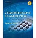 img - for [(Comprehensive Exam Review for the Pharmacy Technician)] [Author: Professor Eastern Florida State College Jahangir Moini] published on (February, 2011) book / textbook / text book
