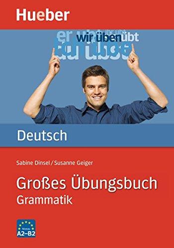 Großes Übungsbuch Deutsch: Grammatik / Buch