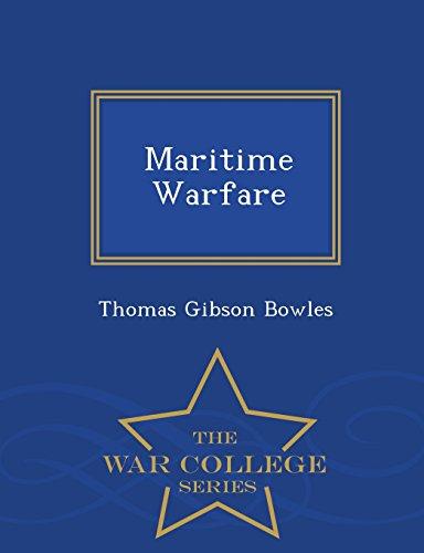 Maritime Warfare - War College Series