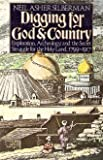 Digging for God and country: Exploration, archeology, and the secret struggle for the Holy Land, 1799-1917 (0394511395) by Silberman, Neil Asher