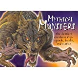 img - for Mythical Monsters: The Scariest Creatures from Legends, Books, and Movies book / textbook / text book