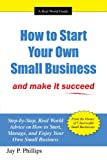img - for How to Start Your Own Small Business: and make it succeed book / textbook / text book