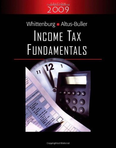 Whittenburg, Gerald E.; Altus-Buller, Martha's Income Tax Fundamentals 2009 (with TaxCut Tax CD-ROM) 27th (twenty-seventh) edition by Whittenburg, Gerald E.; Altus-Buller, Martha published by South-Western College Pub [Paperback] (2008)