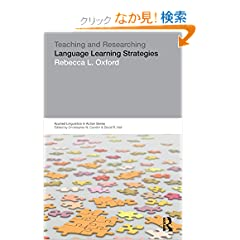 Teaching & Researching: Language Learning Strategies (Applied Linguistics in Action)