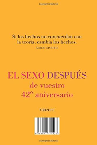 Sex After Your 42nd Anniversary (Spanish Edition) - El sexo después de vuestro 42º aniversario
