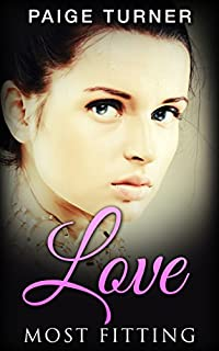 Romance: Love Most Fitting: Historical Romance Victorian by Paige Turner ebook deal